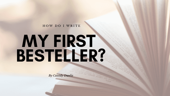 How do I write my first bestseller?