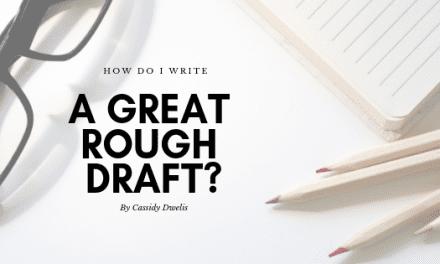 How do I write a great rough draft?