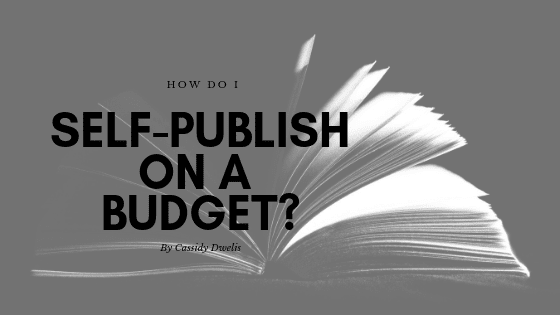 How do I self-publish on a budget?
