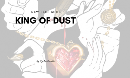 KING OF DUST – A BRAND NEW FREE TO READ BOOK
